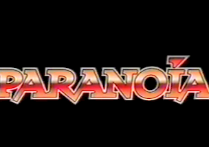 Paranoia No 1 - Part 1